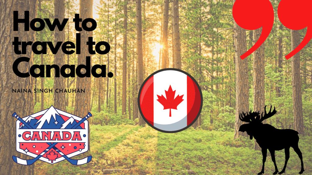 how to travel to Canada travfashjourno